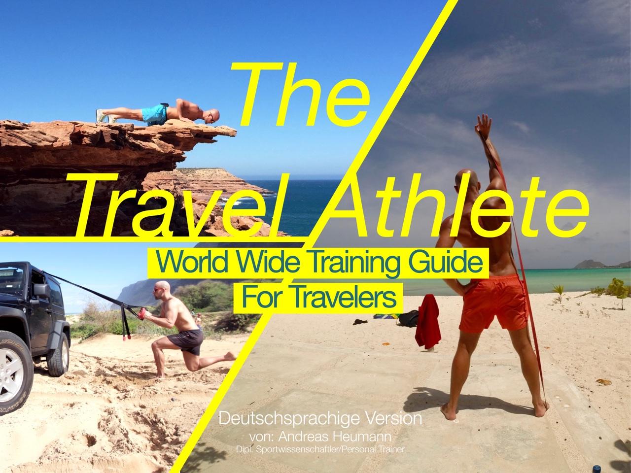 """Fitness im Urlaub und auf Reisen: """"The Travel Athlete"""""""